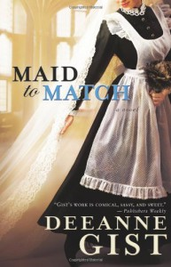 Maid to Match - Deeanne Gist