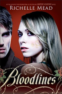 Bloodlines (Bloodlines, #1) - Richelle Mead