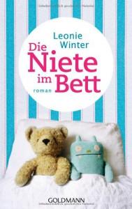 Die Niete im Bett: Roman - Leonie Winter