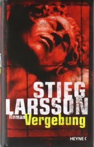 Vergebung - Stieg Larsson
