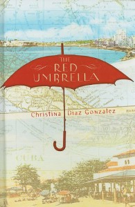 The Red Umbrella - Christina Gonzalez