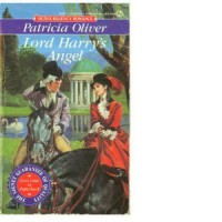 Lord Harry's Angel - Patricia Oliver