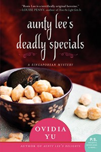 Aunty Lee's Deadly Specials: A Novel - Ovidia Yu