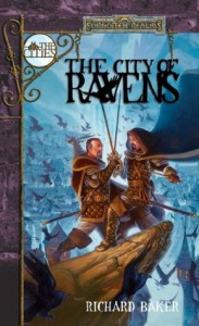 The City of Ravens: Forgotten Realms (The Cities) - Richard Baker