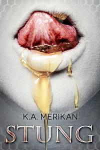 Stung - K.A. Merikan