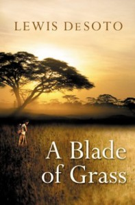 Blade of Grass - Lewis DeSoto