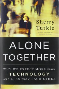 Alone Together: Why We Expect More from Technology and Less from Each Other - Sherry Turkle