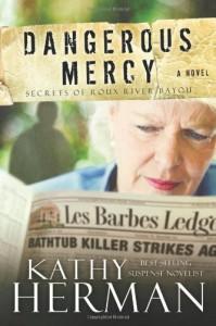 Dangerous Mercy: A Novel - Kathy Herman