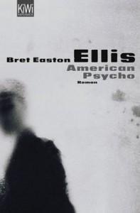 American Psycho - Bret Easton Ellis, Harald Hellmann, Clara Drechsler