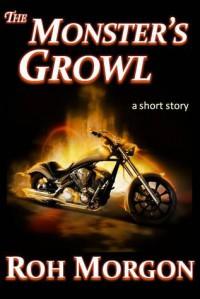 The Monster's Growl - Roh Morgon