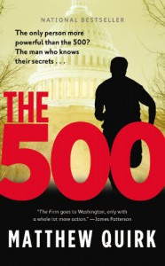 The 500: A Novel - Matthew Quirk