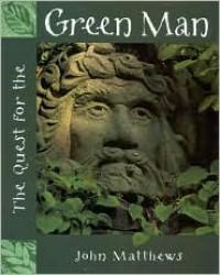 Quest for the Green Man - John Matthews
