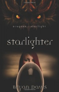 Starlighter (Dragons of Starlight) - Bryan Davis