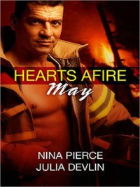 Hearts Afire: May - Nina Pierce