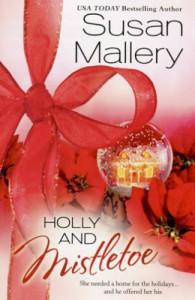 Holly and Mistletoe - Susan Mallery