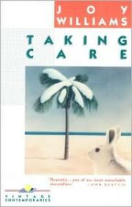 Taking Care - Joy Williams