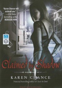 Claimed by Shadow  - Karen Chance, Cynthia Holloway