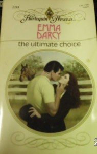 The Ultimate Choice (Harlequin Presents, #1288) - Emma Darcy