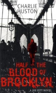 Half the Blood of Brooklyn - C. Huston