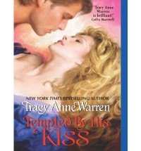Tempted by His Kiss - Tracy Anne Warren