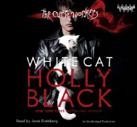 White Cat  - Holly Black, Jesse Eisenberg