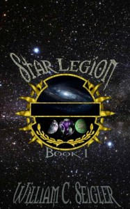 Star Legion (Book 1) - William C. Seigler