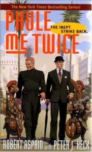 Phule Me Twice - Robert Lynn Asprin, Peter J. Heck