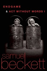 Endgame & Act Without Words I - Samuel Beckett