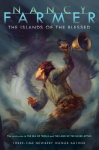The Islands of the Blessed - Nancy Farmer, Jon Foster
