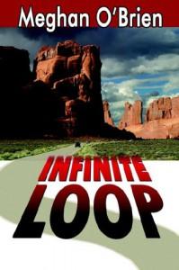 Infinite Loop - Meghan O'Brien