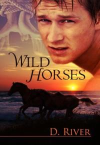 Wild Horses - D. River