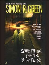 Something from the Nightside (Nightside #1) - Simon R. Green