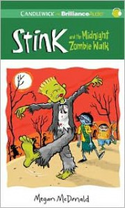Stink and the Midnight Zombie Walk (Stink Series #7) - Megan McDonald,  Read by Barbara Rosenblat