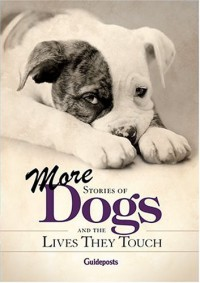 More Stories Of Dogs And The Lives They Touch - Peggy Schaefer