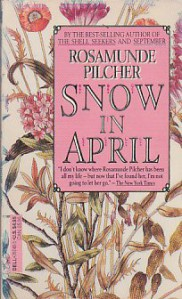 Snow in April - Rosamunde Pilcher