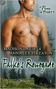 Falke's Renegade - Madison Layle, Anna Leigh Keaton
