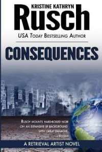 Consequences - Kristine Kathryn Rusch