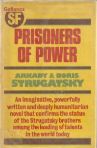 Prisoners of Power - Arkady Strugatsky, Boris Strugatsky
