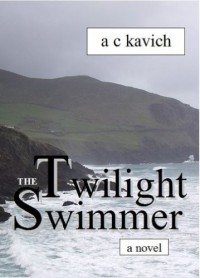 The Twilight Swimmer - A.C. Kavich