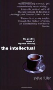 The Intellectual - Steve Fuller