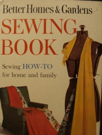 Better Homes & Gardens Sewing Book - Better Homes and Gardens