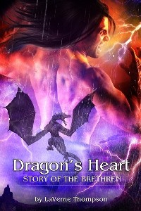 Dragon's Heart (Story of the Brethren) - LaVerne Thompson