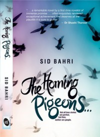 The Homing Pigeons... - Sid Bahri