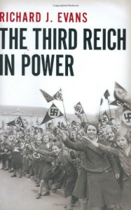 The Third Reich in Power, 1933-1939 - Richard J. Evans