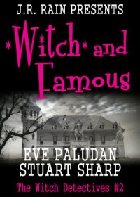 Witch and Famous - Eve Paludan, Stuart Sharp