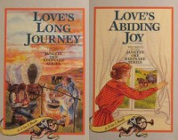 Love's Long Journey & Love's Abiding Joy (Love Comes Softly #3 -4) - Janette Oke