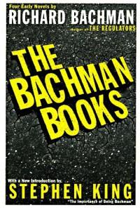The Bachman Books - Richard Bachman, Stephen King