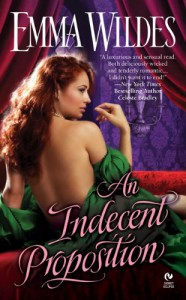 An Indecent Proposition - Emma Wildes