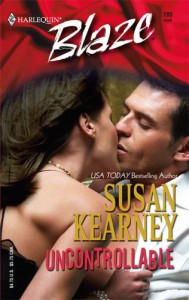 Uncontrollable - Susan Kearney