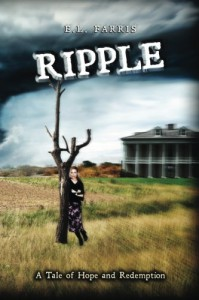 Ripple A Tale of Hope and Redemption - E.L. Farris